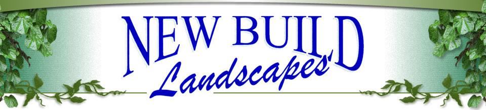 New build Landscapes